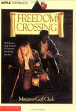 Freedom Crossing by Margaret Goff Clark based in Lewiston, New York